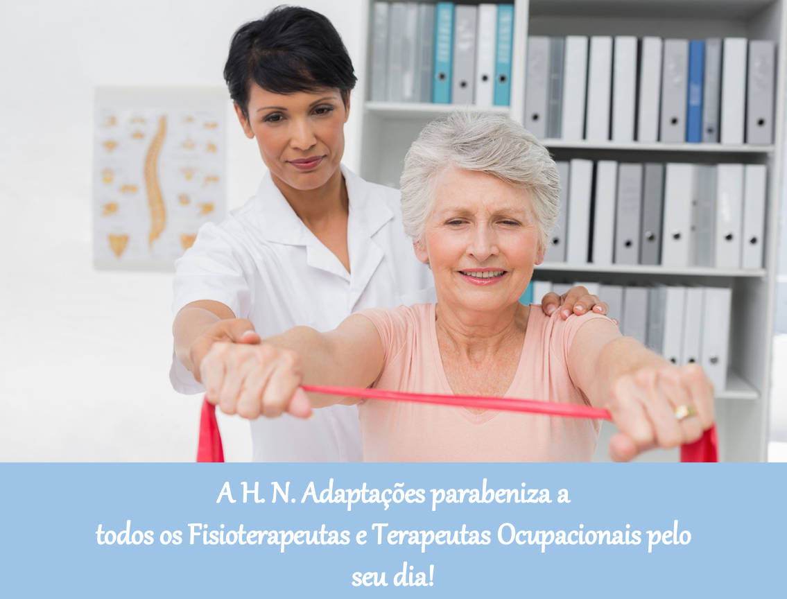 Feliz Dia do Fisioterapeuta e do Terapeuta Ocupacional