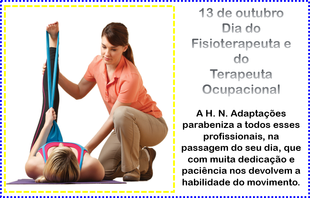 DIA DO FISIOTERAPEUTA E DO TERAPEUTA OCUPACIONAL